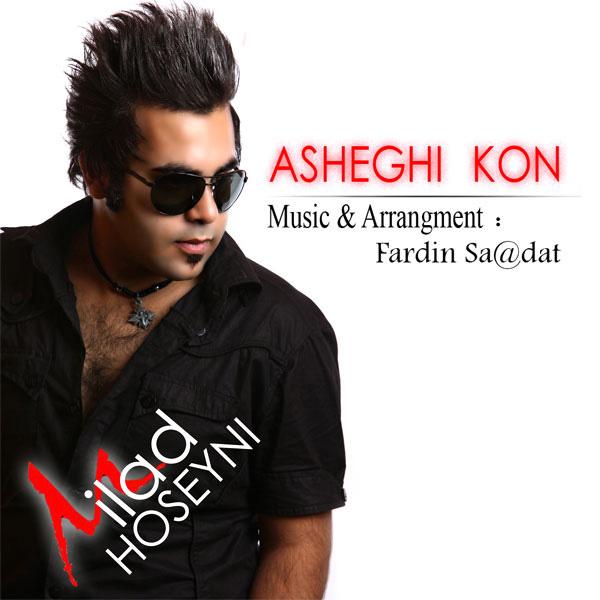 Milad-Hosseyni---Asheghi-Kon-f