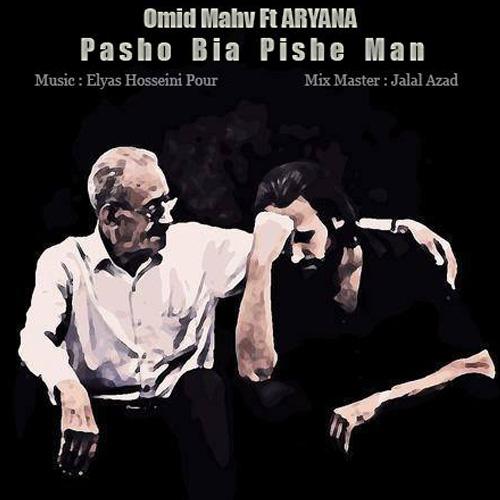 Omid-Mahv---Pasho-Bia-Pishe-Man-(Ft-Aryana)-f