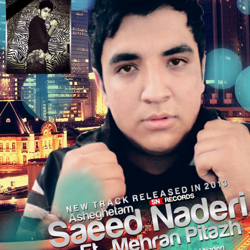 Saeed-Naderi---Asheghetam-(Ft-Mehran-Pitazh)-f