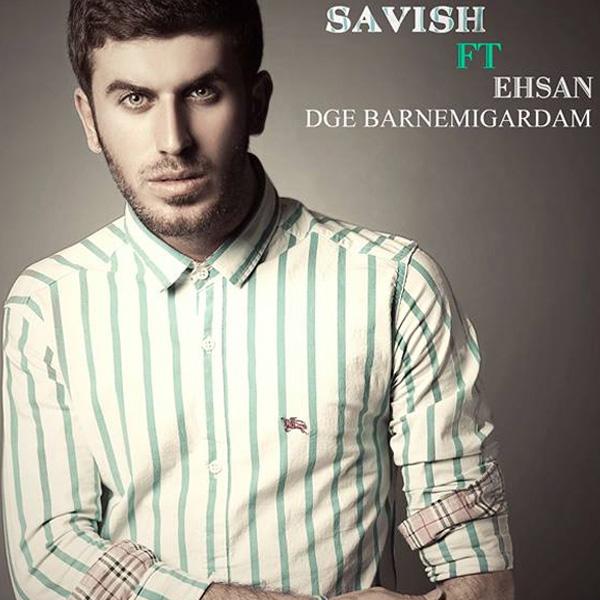 Savish---Dige-Barnemigardam-(Ft-Ehsan)-f
