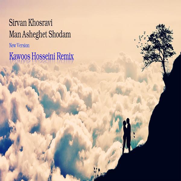 Sirvan-Khosravi---Man-Asheghet-Shodam-(Kawoos-Hosseini-Remix)-f