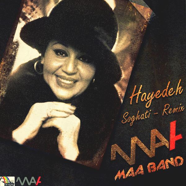 hayedeh-soghati-(maa-band-remix)-f