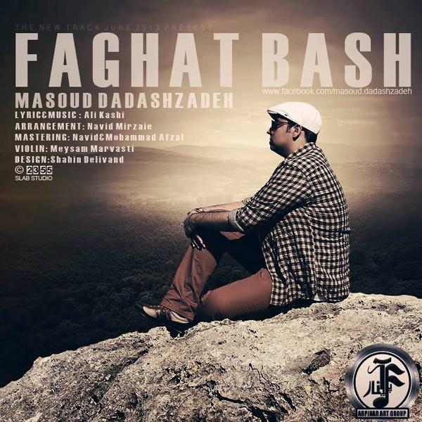 masoud-dadashzadeh-faghat-bash-f