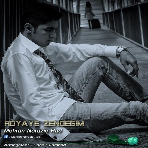 mehran-noruzi-rad-royaye-zendegim-f