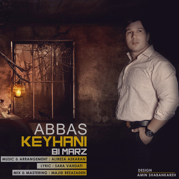 Abbas-Keyhani---Bi-Marz-f