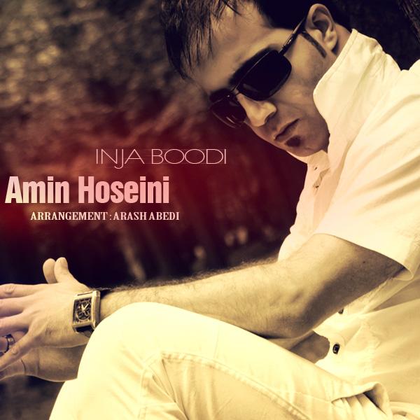Amin Hoseini - Inja Boodi