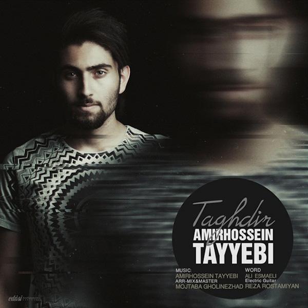 Amir Hossein Tayyebi - Taghdir