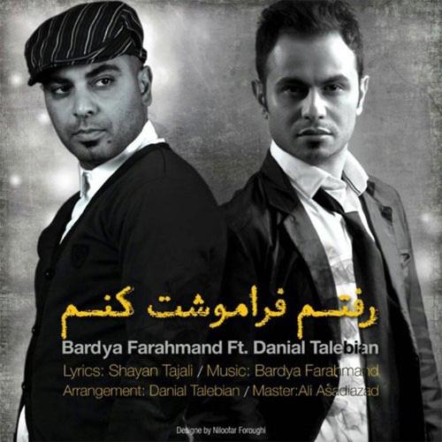 Danial Talebian & Bardya Farahmand - Raftam Faramoshet Konam