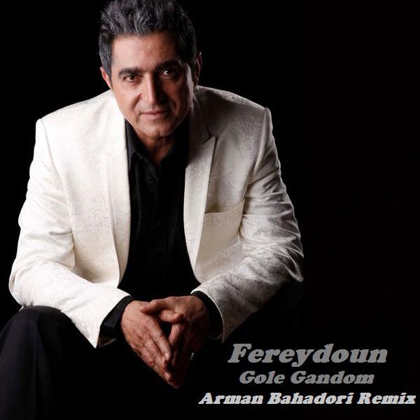 Fereydoun - Gole Gandom (Arman Bahadori Remix)
