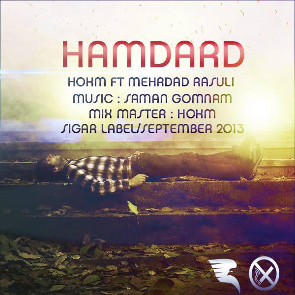 Hokm - Hamdard (Ft Mehrdad Rasuli)