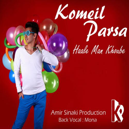 Komeil Parsa - Haale Man Khoobe