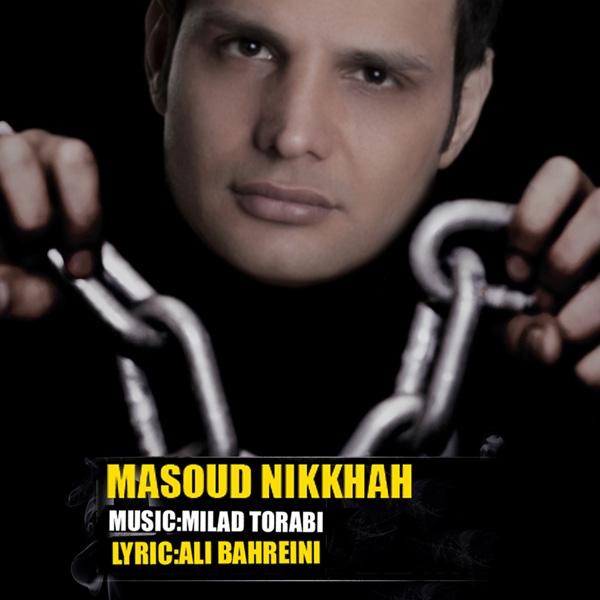 Masoud Nikkhah - Moadele