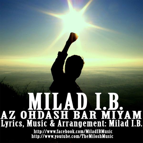 Milad I.B. - Az Ohdash Bar Miyam
