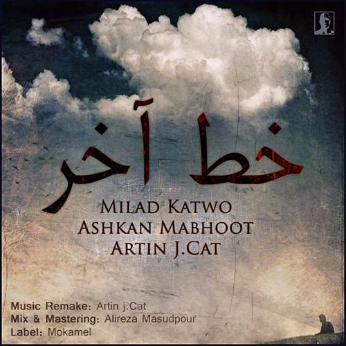 Milad-Katwo---Khate-Akhar-(Ft-Ashkan-Mabhoot-Artin-J.Cat)-f