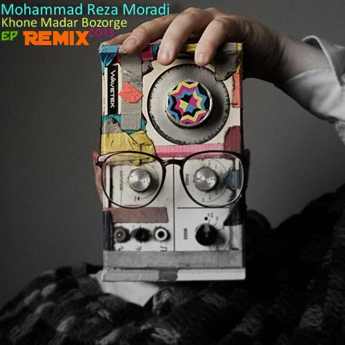 Mohammad-Reza-Moradi---Khone-Madar-Bozorge-(Remix)-f