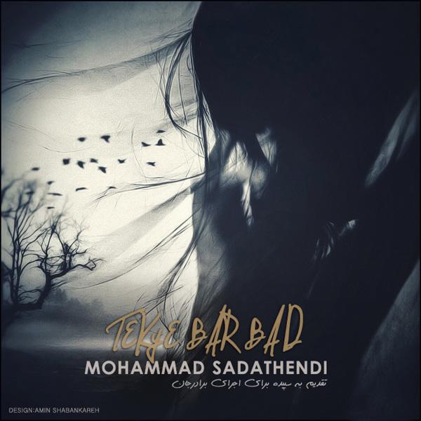 Mohammad-Sadathendi---Tekye-Bar-Bad-f