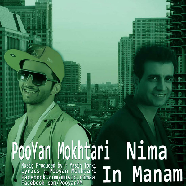 Pooyan Mokhtari - In Manam (Ft Nima)