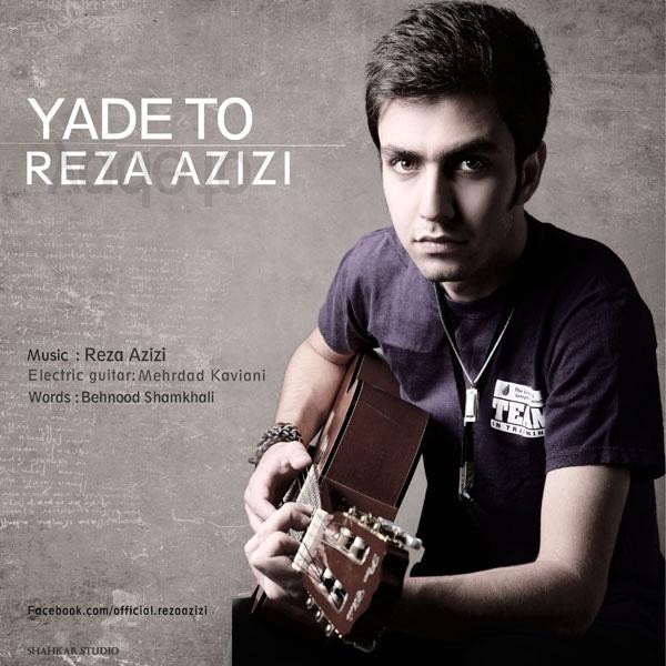 Reza Azizi - Yaade To