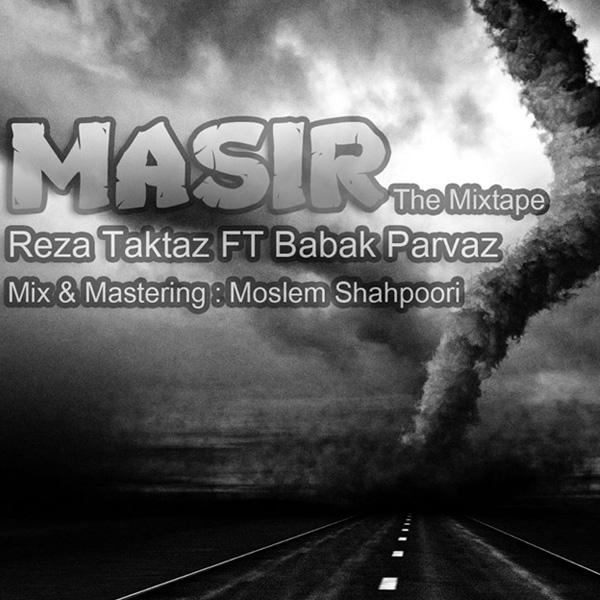 Reza-Taktaz---Masir-(Ft-Babak-Parvaz)-f