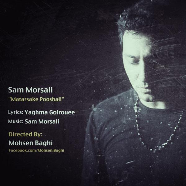 Sam Morsali - Matarsake Pooshali