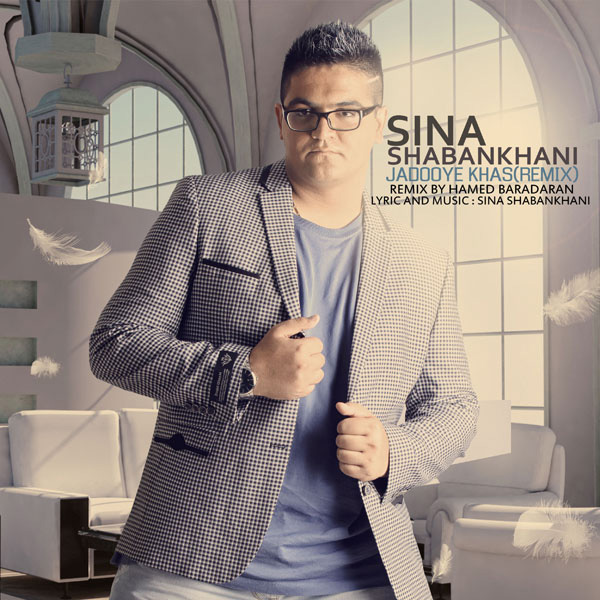 Sina Shabankhani - Jadooye Khas (Remix)