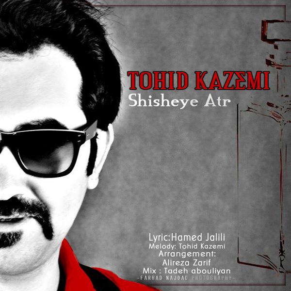Tohid-Kazemi---Shisheye-Atr-f