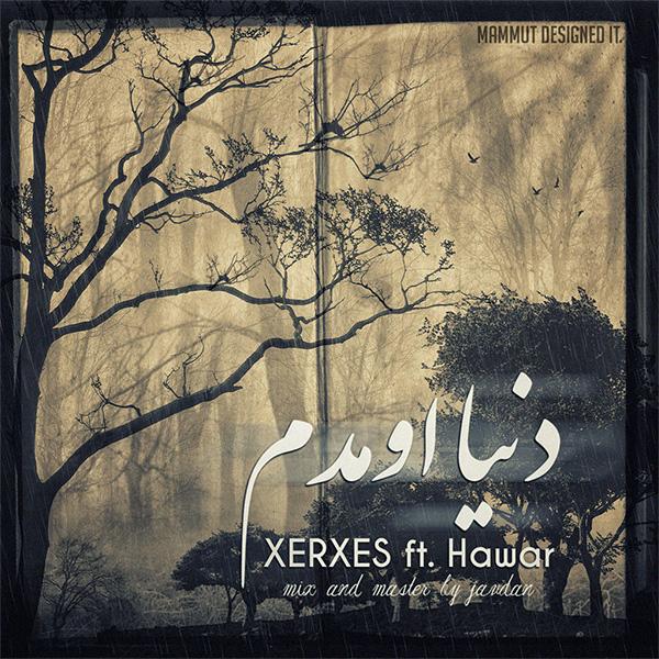 XERXES - Donya Oomadam (FT Hawar)