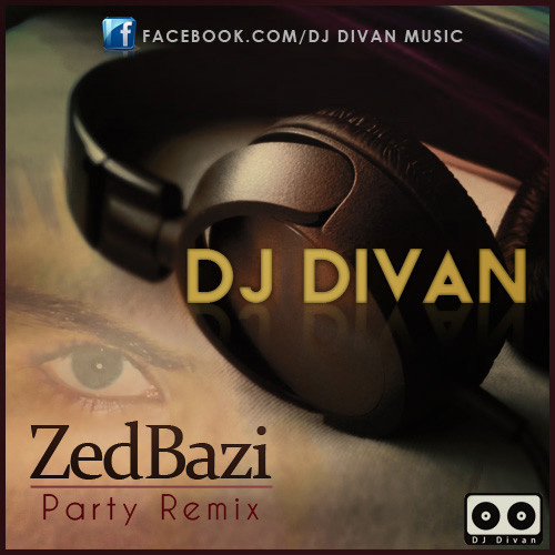 ZedBazi---Party-(DJ-Divan-Remix)-f