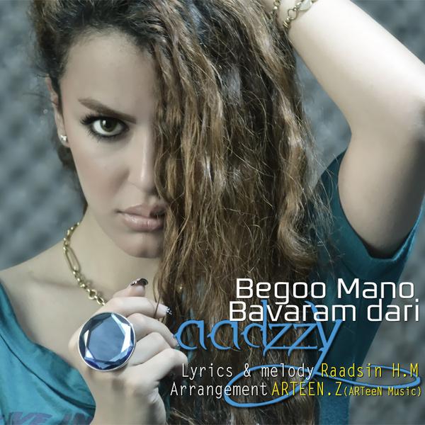 Aadzzy - Begoo Mano Bavaram Dari