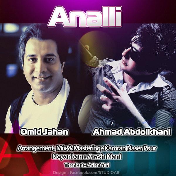 Ahmad AbdolKhani - Analli (Ft Omid Jahan)