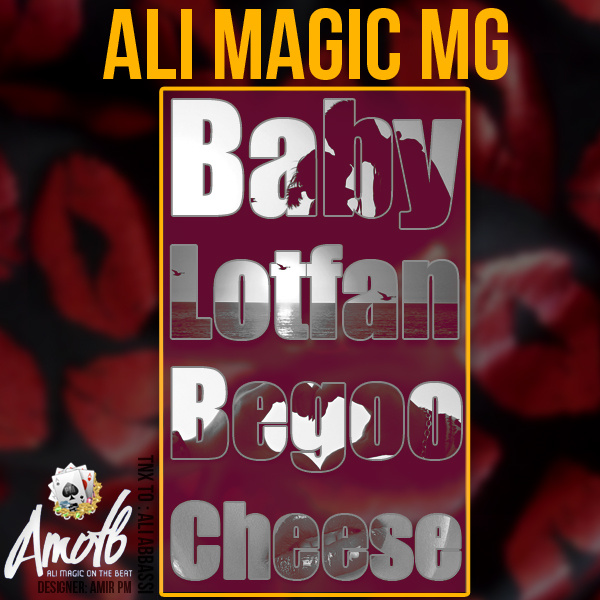 ali-magic-mg-baby-lotfan-begoo-cheese-f