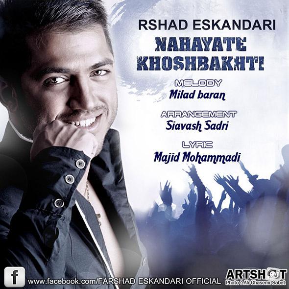 Farshad Eskandari - Nahayate Khoshbakhti