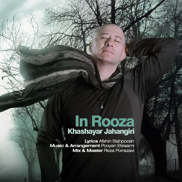 Khashayar Jahangiri - In Rooza