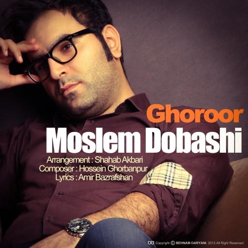 Moslem Dobashi - Ghorur