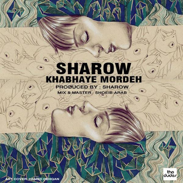 Sharow - Khabhaye Morde