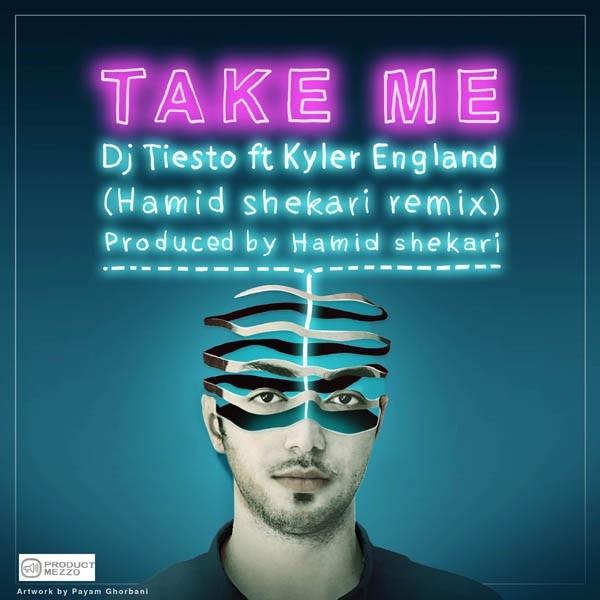 Tiesto - Take Me (Hamid Shekari Remix)