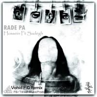 Ho3ein---Rade-Pa-(Ft-Sadegh)-(Vahid-F.G-Remix)-f