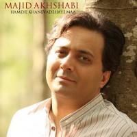 Majid-Akhshabi---Hame-Khanevadeye-Ma-f