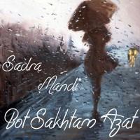 Sadra-Mandi---Bot-Sakhtam-Azat-f