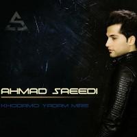 ahmad-saeedi-khodamo-yadam-mire-f