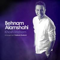 behnam-alamshahi-khosh-misham-f
