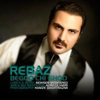 rebaz-begoo-chi-shod-f