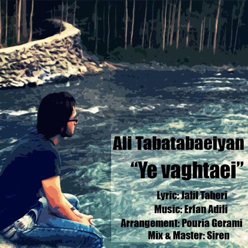 Ali Tabatabaeiyan - Ye Vaghtaei