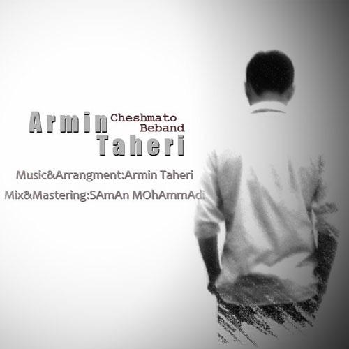 Armin Taheri - Cheshmato Beband