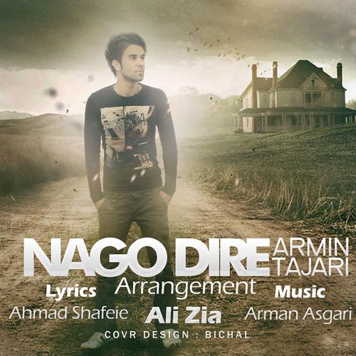 Armin Tajari - Nago Dire