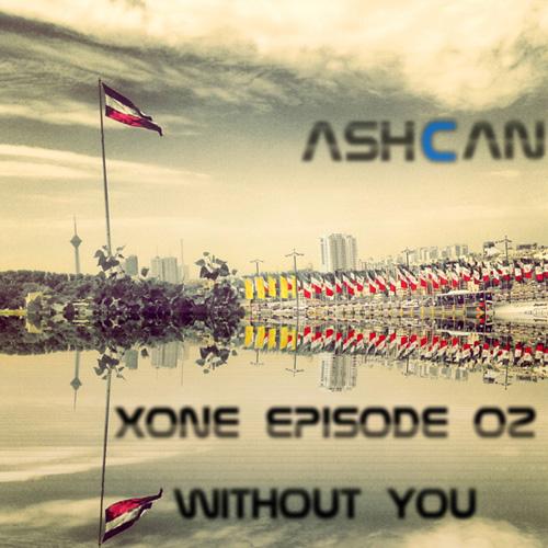 AshCan - Xone (Episode 2)