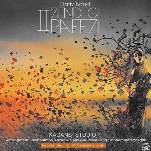 Dativ Band - Zendegi Paeezi II