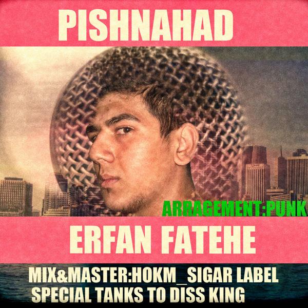 Erfan Fatehe - Pishnahad