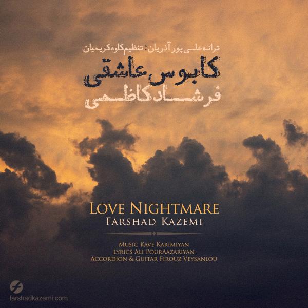 Farshad Kazemi - Kabouse Asheghi