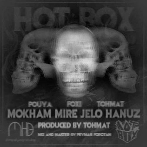 Hot Box - Mokham Mire Jelo Hanoz